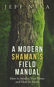 A Modern Shaman's Field Manual - Ebook Cover Small