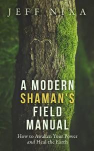 A Modern Shaman's Field Manual - Ebook Cover Small